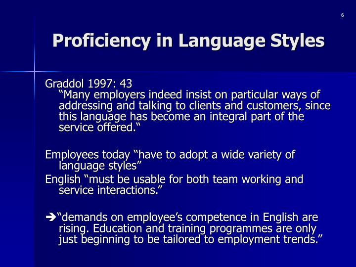 Proficiency in Language Styles