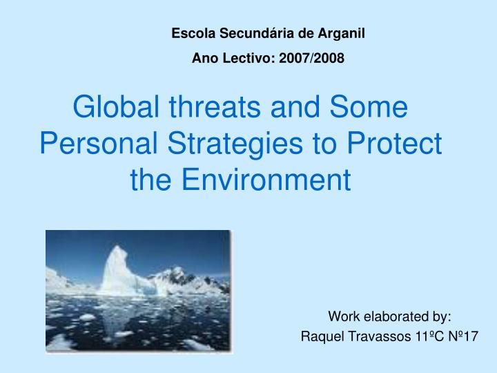 global threats and some personal strategies to protect the environment n.