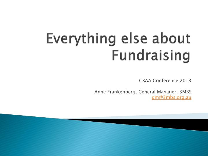 Everything else about fundraising