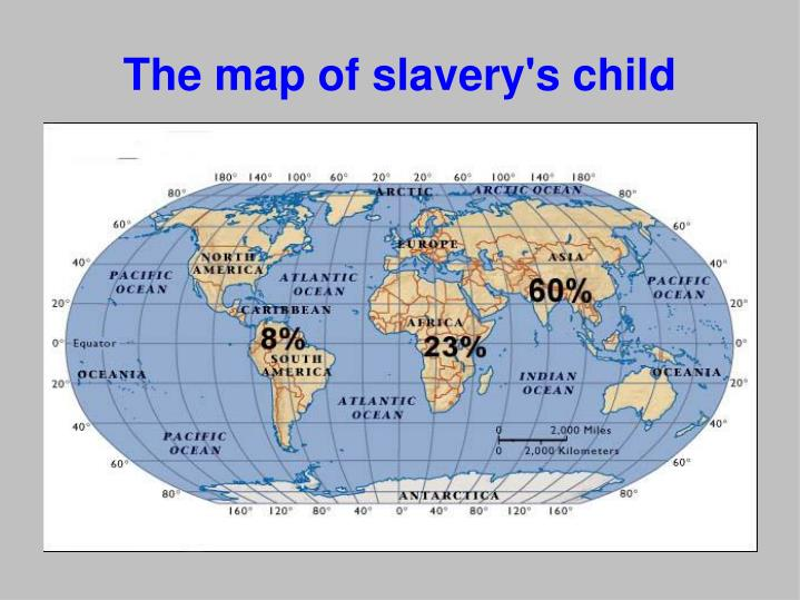 The map of slavery's child