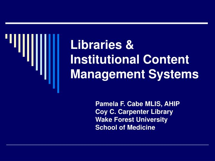 libraries institutional content management systems n.