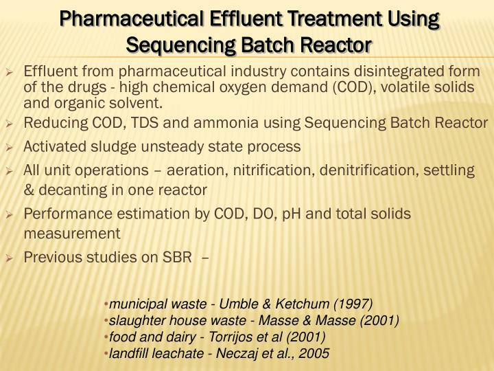 PPT - Pharmaceutical Effluent Treatment Using Sequencing