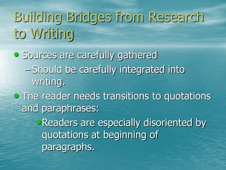 Building Bridges from Research to Writing
