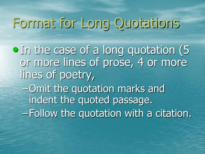 Format for Long Quotations