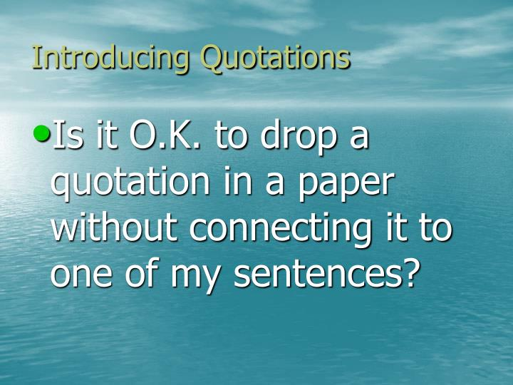 Introducing quotations