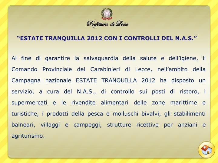 """""""ESTATE TRANQUILLA 2012 CON I CONTROLLI DEL N.A.S."""""""