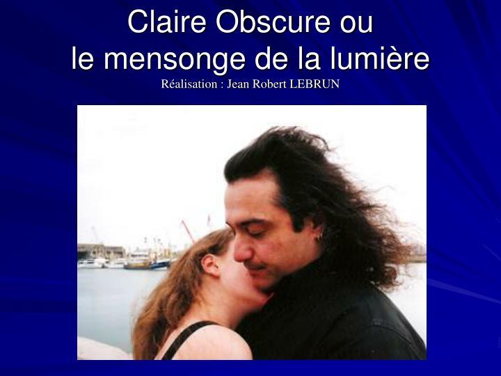Claire Obscure ou
