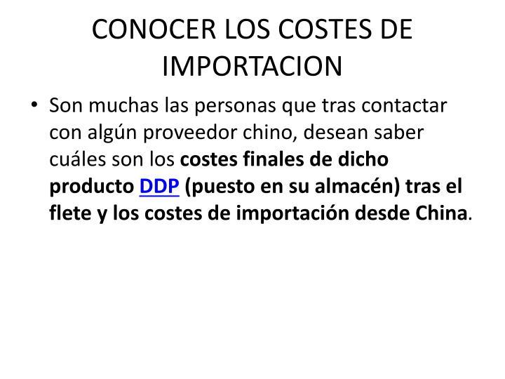 CONOCER LOS COSTES DE IMPORTACION
