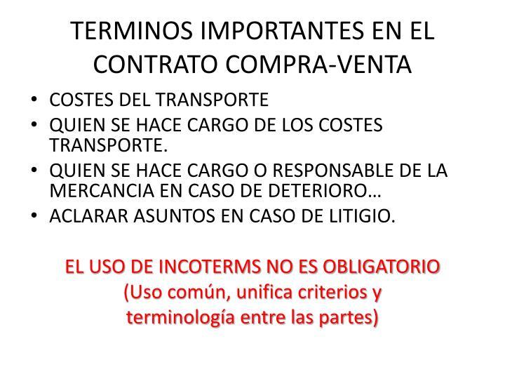 TERMINOS IMPORTANTES EN EL CONTRATO COMPRA-VENTA