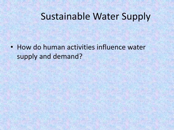 sustainable water supply n.