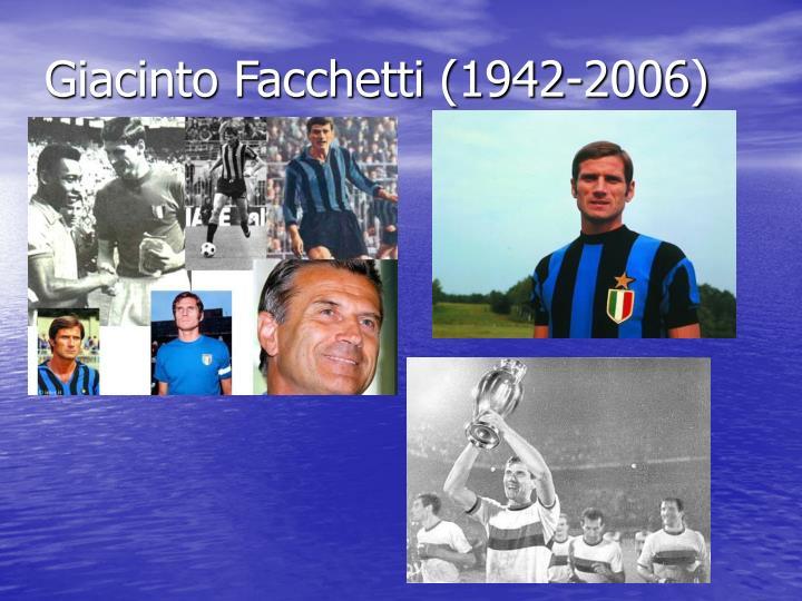 Giacinto Facchetti (1942-2006)