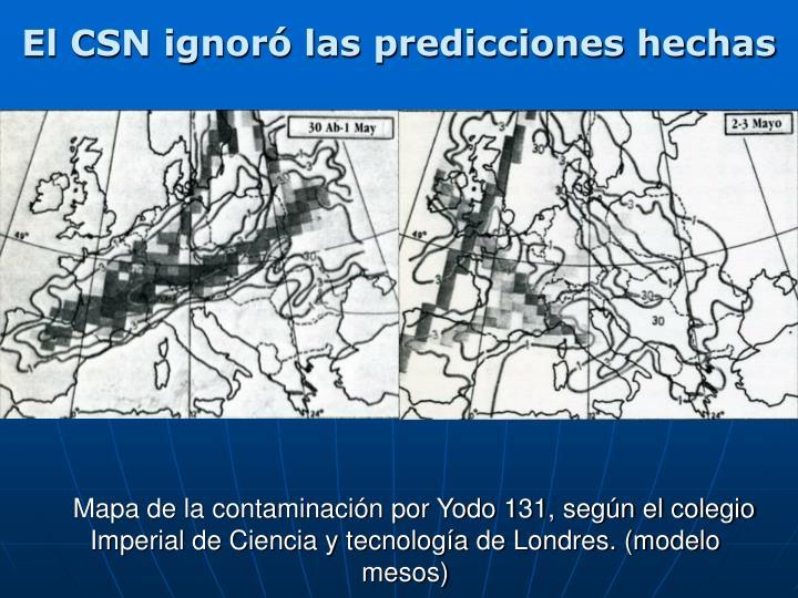 El CSN ignoró las predicciones hechas