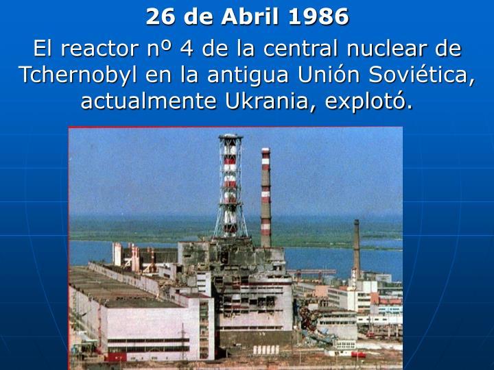 26 de Abril 1986