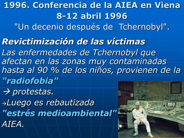 1996. Conferencia de la AIEA en Viena
