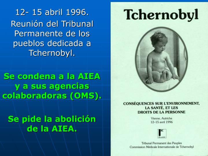 12- 15 abril 1996.