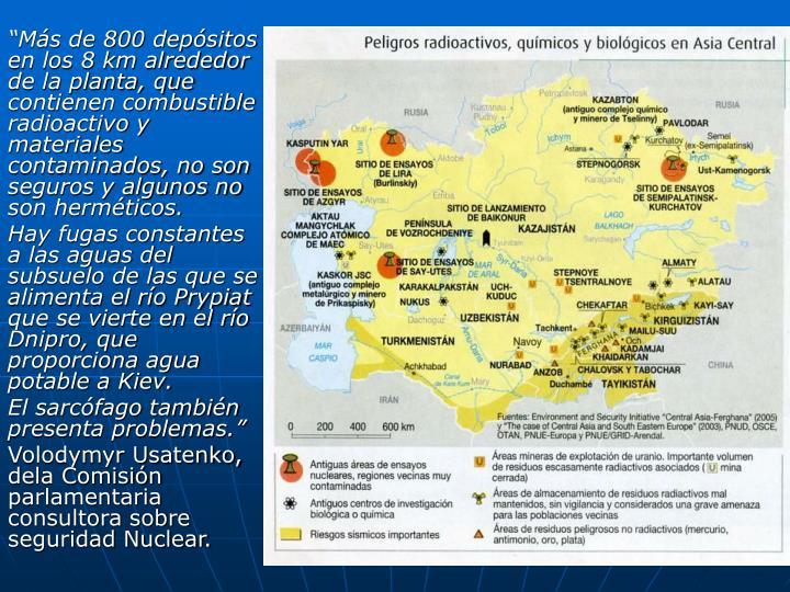 """""""Más de 800 depósitos en los 8 km alrededor de la planta, que contienen combustible  radioactivo y materiales contaminados, no son seguros y algunos no son herméticos."""