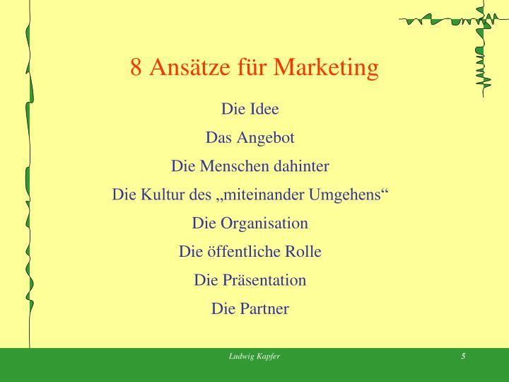 8 Ansätze für Marketing