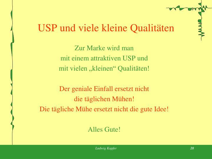 USP und viele kleine Qualitäten