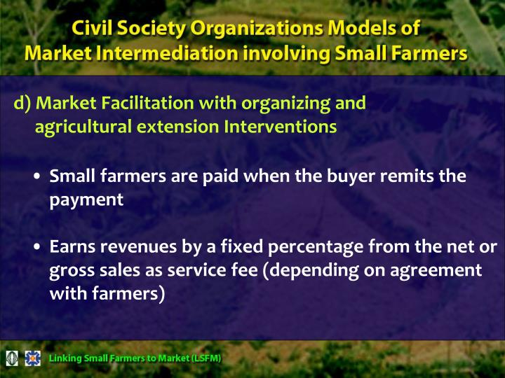 d) Market Facilitation with organizing and