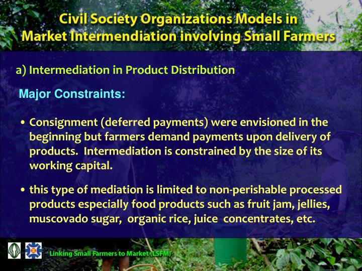 a) Intermediation in Product Distribution