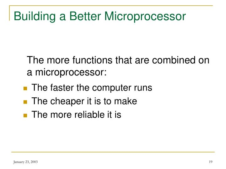 Building a Better Microprocessor