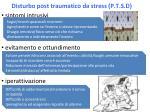 disturbo post traumatico da stress p t s d
