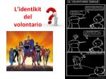 l identikit del volontario