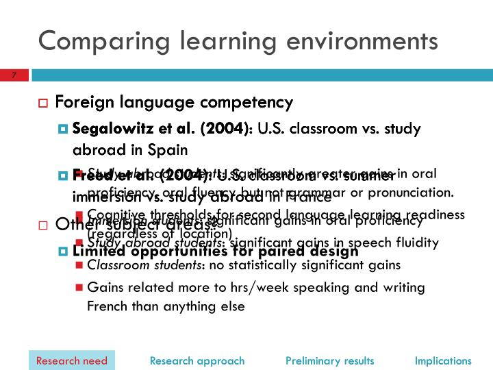 Comparing learning environments