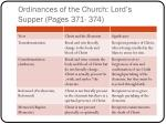 ordinances of the church lord s supper pages 371 374