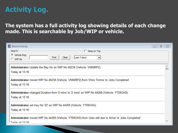 Activity Log.