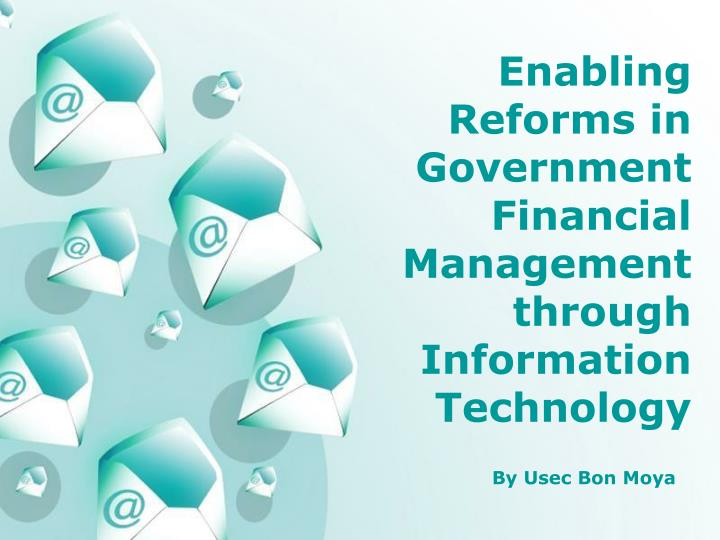 Ppt powerpoint templates powerpoint presentation id4913751 enabling reforms in government financial managementthrough information technology by usec bon moya powerpoint templates toneelgroepblik Choice Image