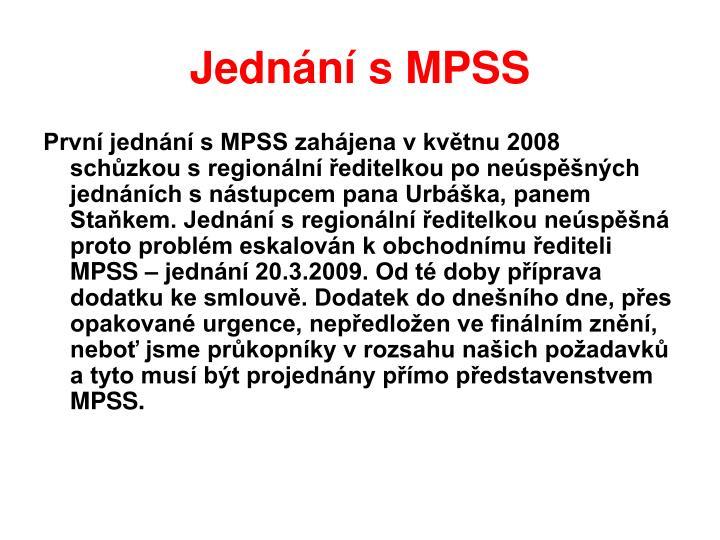 Jednání s MPSS