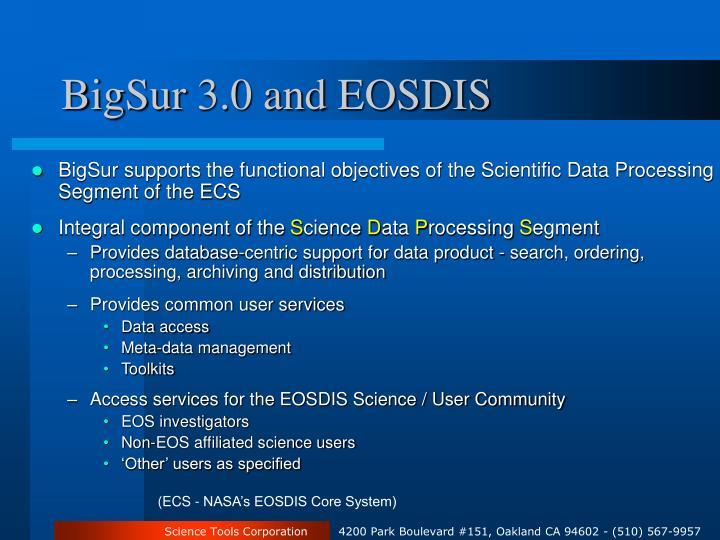 BigSur 3.0 and EOSDIS