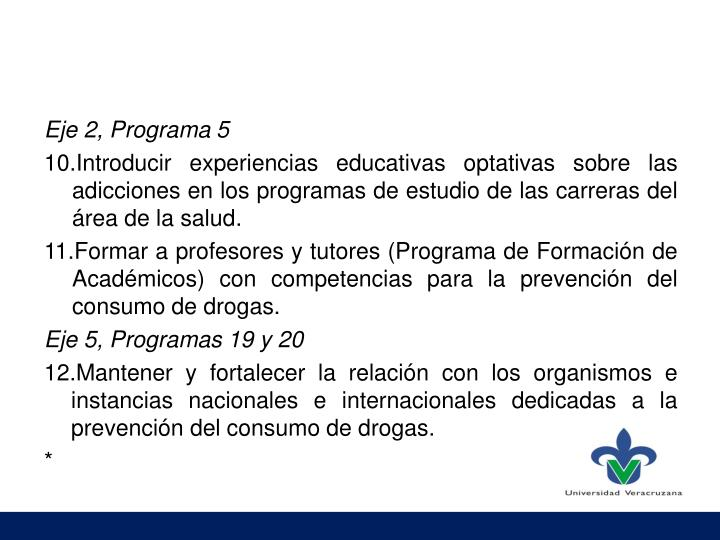 Eje 2, Programa 5