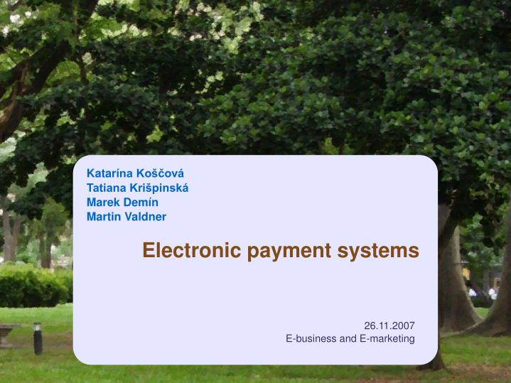 electronic payment systems n.