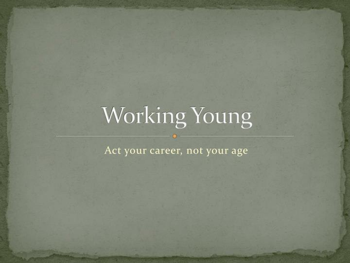 working young n.