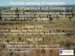 remote sensing of vegetation soil temperature and moisture