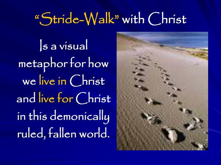 """""""Stride-Walk"""""""
