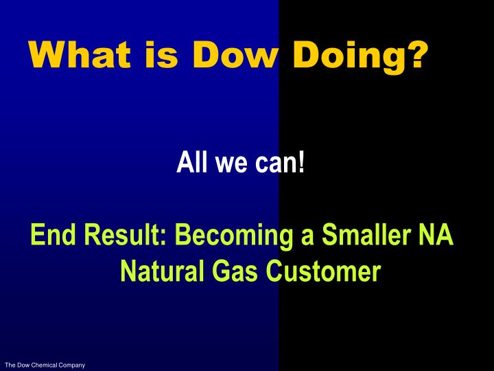 What is Dow Doing?