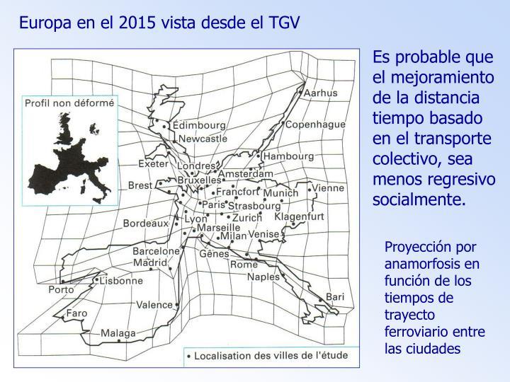 Europa en el 2015 vista desde el TGV