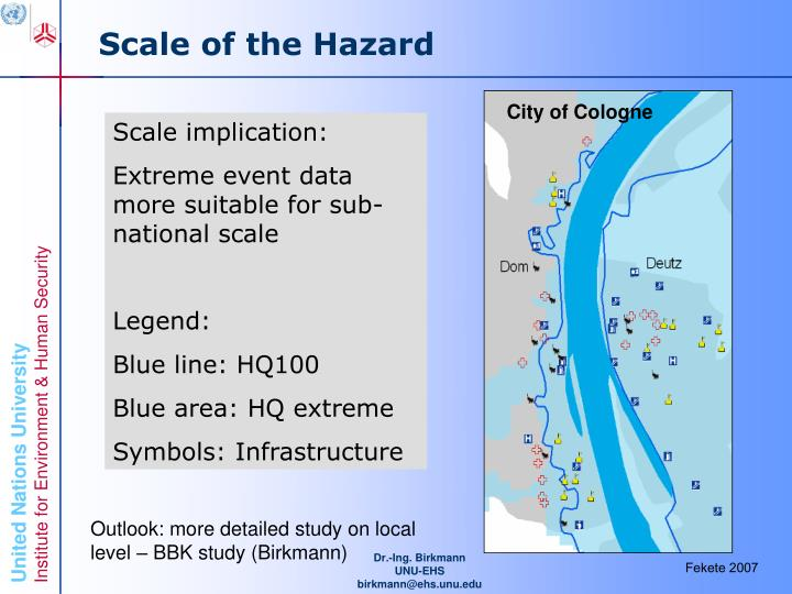 Scale of the Hazard