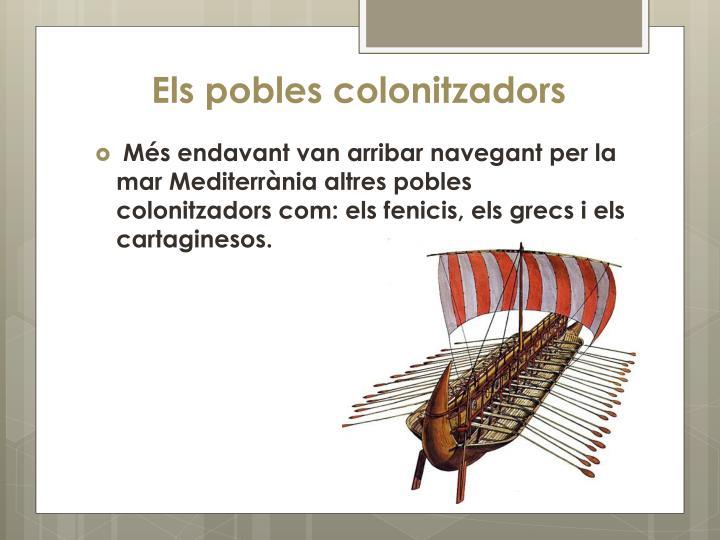 Els pobles colonitzadors