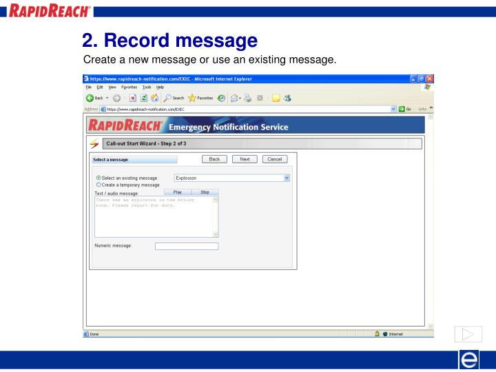 Create a new message or use an existing message.