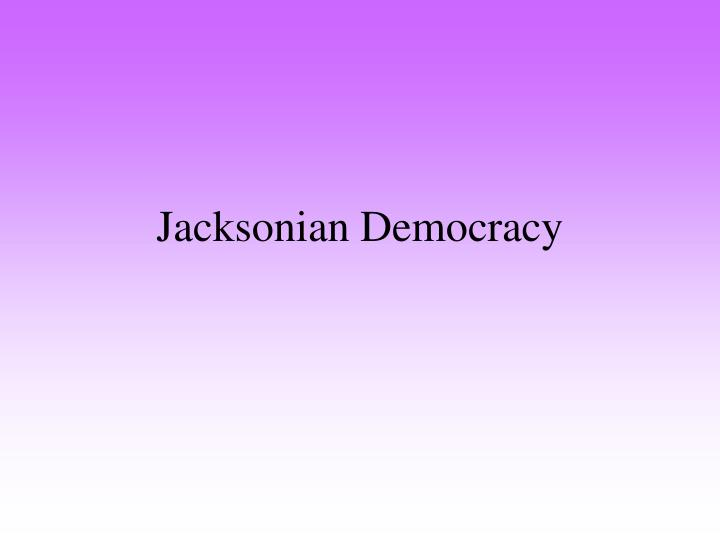 jacksonian america essay questions Jacksonian democrats viewed themselves as the when answering any essay question reporting on her 1834 visit to the united states in society in america (new.