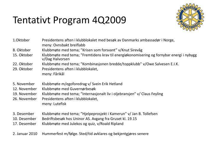 Tentativt program 4q2009
