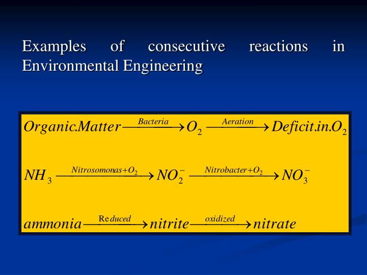 Examples of consecutive reactions in Environmental Engineering