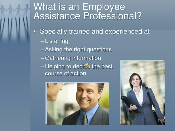 literature review of employee assistance programs Choosing an employee assistance program the characteristics and quality of eap programs can vary considerably, so small they should also be engaged in continuing education initiatives check their affiliations and level of eap experience when reviewing their program.