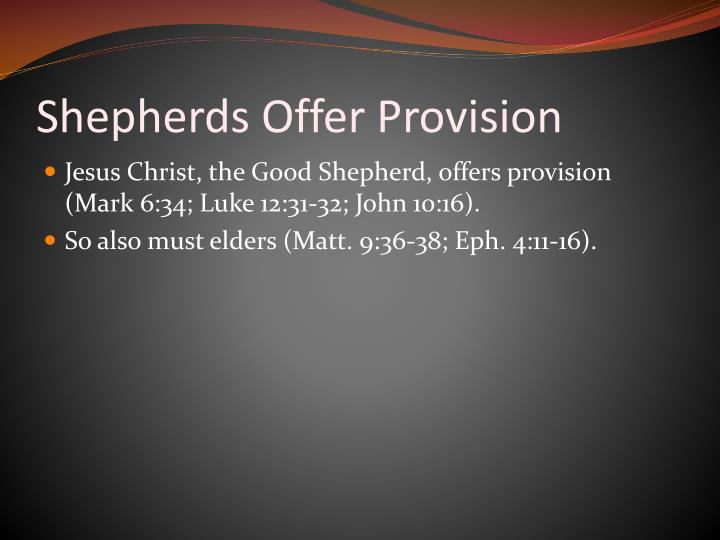 Shepherds Offer Provision