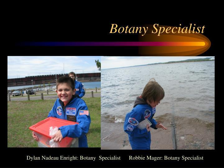 Botany Specialist