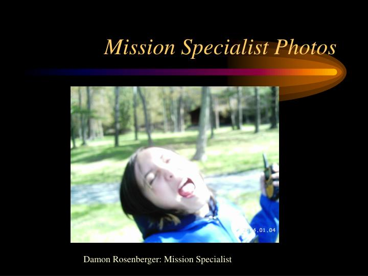 Mission Specialist Photos